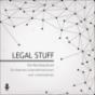 LEGAL STUFF - Der RechtsPodcast für Online-Unternehmerinnen und Unternehmer Podcast Download