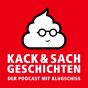 Kack & Sachgeschichten - Der Podcast mit Klugschiss! Podcast Download