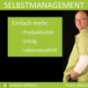 Selbstmanagement | einfach-effektiv.de | Frank Albers Podcast Download