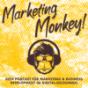 Marketing Monkey- Dein Podcast für Marketing & Business Development im Digital-Dschungel! Podcast Download