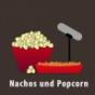 Nachos und Popcorn
