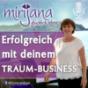 Wie du mit deinem Traum-Business erfolgreich wirst mit Mirijana Podcast Download