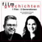 Filmgeschichten - 1 Film, 2 Generationen Podcast Download