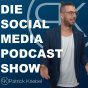 Die Social Media Podcast Show - Marketing Tipps, Tricks & Kniffe rund um Facebook, Instagram, Snapchat & Co. Podcast Download