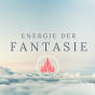 Energie der Fantasie - Traumreisen und Inspiration - Langfristig bewusst glücklich Leben Podcast herunterladen