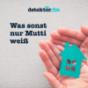 Podcast Download - Folge Frag Mutti | Gläser öffnen leicht gemacht - Blödes Vakuum! online hören