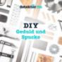 Podcast Download - Folge DIY | Süßere Träume im Self-made-Bett - Viel Zeit, wenig Werkzeug und ein bisschen Fichte online hören
