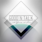Good'n Talk - mit Yannis und Lenni Podcast Download