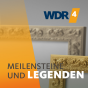 WDR 4 Meilensteine und Legenden Podcast Download