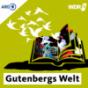 WDR 3 Gutenbergs Welt – das Literaturmagazin Podcast Download
