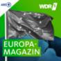 Podcast Download - Folge WDR 5 Europamagazin Ganze Sendung (07.08.2018) online hören