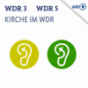 Kirche in WDR 3 und 5 Podcast Download
