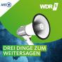 WDR 5 Leonardo - 3 Dinge zum Weitersagen Podcast Download