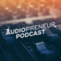 Audiopreneur Podcast Download