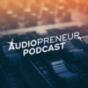 Audiopreneur Podcast Podcast herunterladen