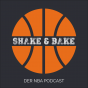 SHAKE & BAKE - Der NBA Podcast Download