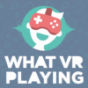 WHAT VR PLAYING - Der Virtual Reality Gaming Podcast Podcast herunterladen