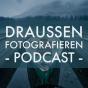 Draußen fotografieren Podcast Download