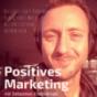 Positives Marketing // Dein Marketing-Mindset! Podcast Download
