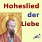 Das Hohelied der Liebe Podcast Download