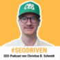 SEO-Driven Podcast von Christian B. Schmidt Podcast Download