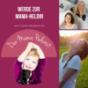 Der Mama Podcast - Kindererziehung und Familie/ Persönlichkeitsentwicklung für dich und deine Kinder/ Eltern/ Kind/ Familienleben Podcast Download