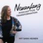 Neuanfang - Der Podcast mit dem du dich und die Welt positiv veränderst Podcast herunterladen