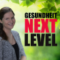Gesundheit Next Level Podcast Download