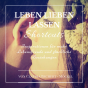 Leben-Lieben-Lassen Shortcuts Podcast Download