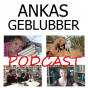 Ankas Geblubber Podcast Download