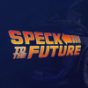 Speck to the Future Podcast Download