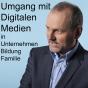 Umgang mit Digitalität in Wirtschaft, Gesellschaft und Bildung Podcast Download
