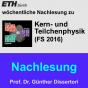 Nachlesung Kern- und Teilchenphysik (FS16) - M4A Podcast Download