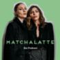 MatchaLatte Podcast Download