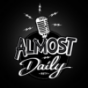 Almost Daily Podcast Download