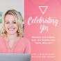 CELEBRATING YIN - Werde die Frau, die du wirklich sein willst!   Female Empowerment   Lebensvision   Selbstverwirklichung   Selbstliebe und mehr Podcast Download