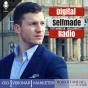 Digital-Selfmade-Radio | Die Podcast-Show für den Selfmade von morgen!