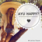 Ayu happy? Podcast Download