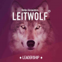 Leitwolf - Leadership, Führung & Management Podcast Download