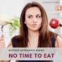 NO TIME TO EAT - Ernährungspodcast für Menschen mit wenig Zeit Podcast herunterladen