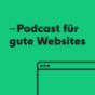 Podcast für gute Websites