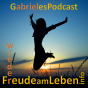 Gabrieles podcast - Wieder FreudeamLeben Podcast Download