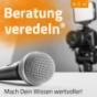 Beratung veredeln - Mach Dein Wissen wertvoller! Podcast Download