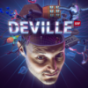 Deville Podcast Download