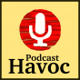 Podcast Havoc