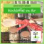 sinnreich lebens Kochlöffel on Air Podcast Download