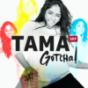 Tama Gotcha! Podcast Download