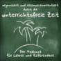unterrichtsfreie Zeit - Der Podcast für Lehrer und Referendare