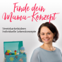 Finde dein Mama-Konzept Podcast Download