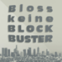 Bloss keine Blockbuster Podcast Download